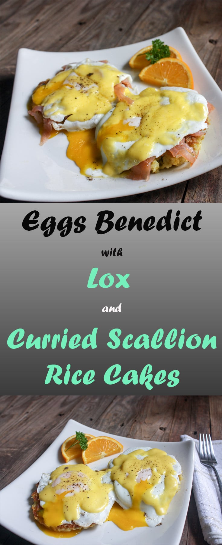 Eggs Benedict, Lox with Curried Scallion and Rice Cakes Pin
