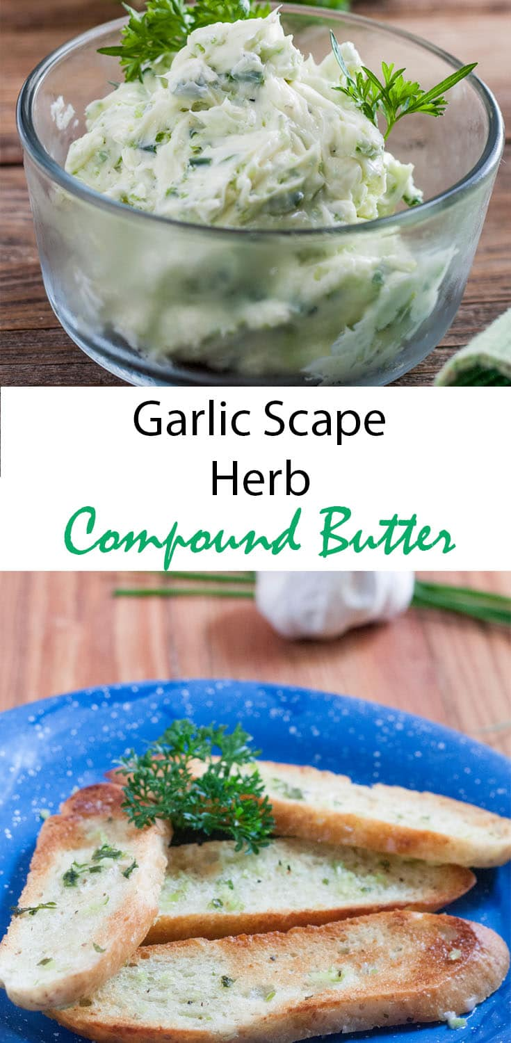 Garlic Scape Herb Compound Butter Pin