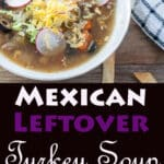 Mexican Turkey Soup Pin