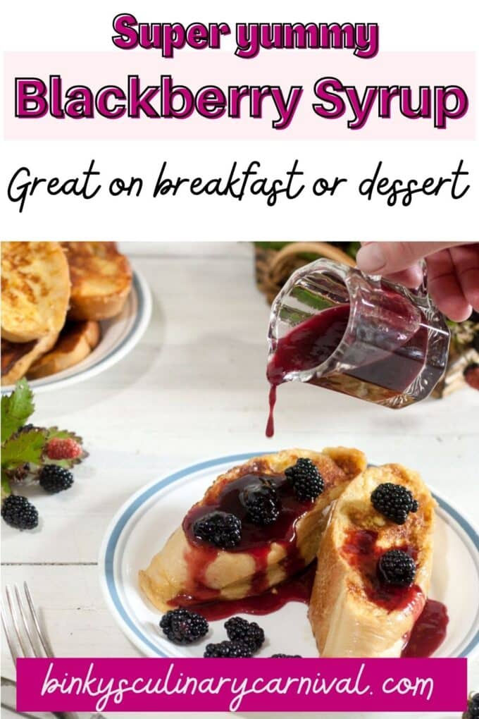 Blackberry syrup Pinterest Pin with text overlay