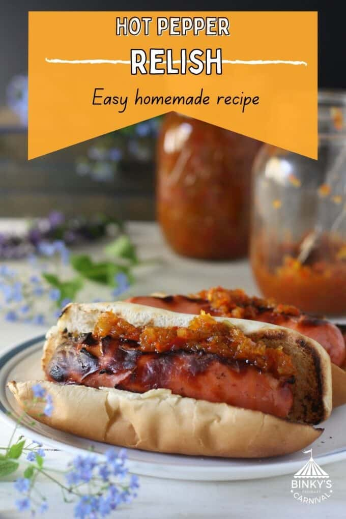 Hot pepper relish Pinterest Pin with text overlay