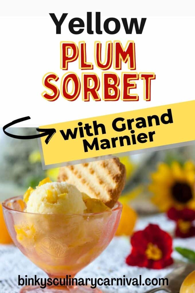 Yellow plum sorbet Pinterest Pin with text overlay