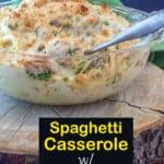 Spaghetti Casserole Pinterest image