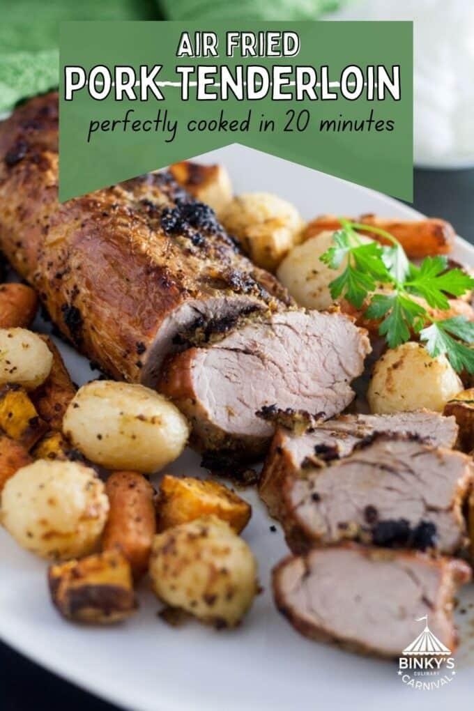 Air fryer Pork Loin Pinterest Pin with text overlay