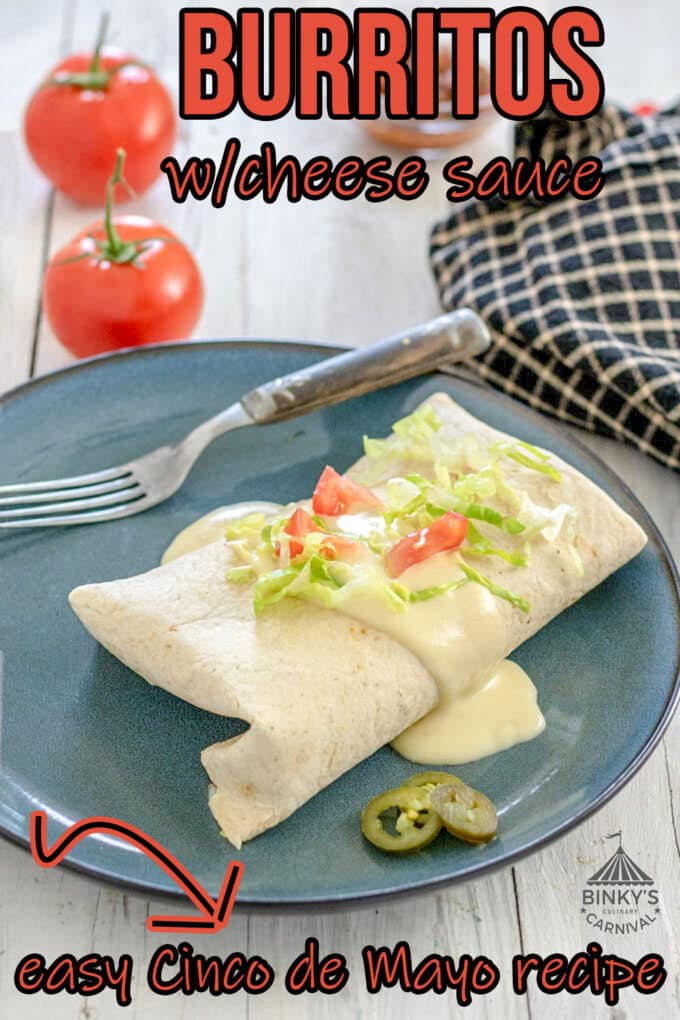 Burritos with cheese sauce Pinterest image with text overlay.