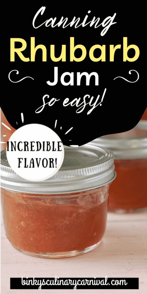 Rhubarb jam Pinterest image with text overlay.