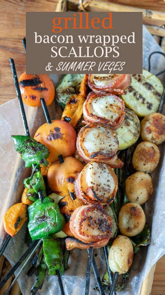 grilled bacon wrapped scallops and grilled vegetables and fruits Pinterest image with text overlay.