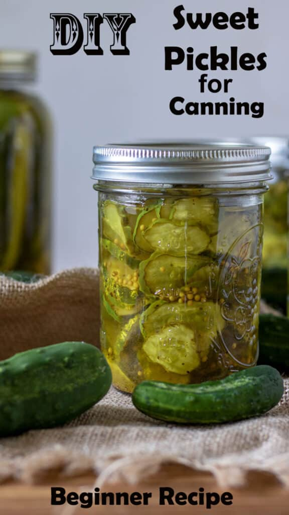 Sweet Pickles for canning Pinterest image with text overlay.