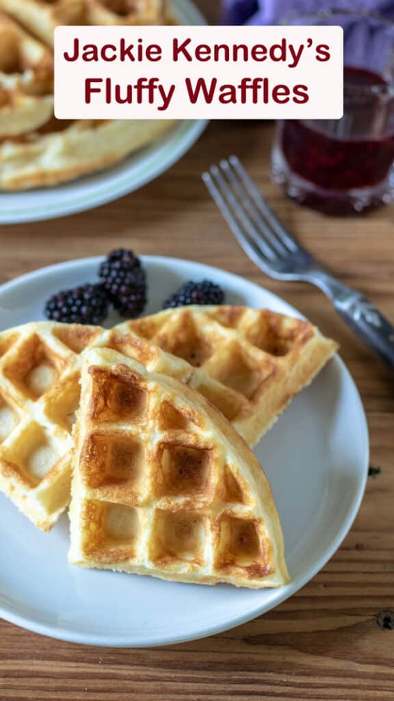 Jackie Kennedy's Fluffy Waffle Recipe Pinterest image with text overlay.