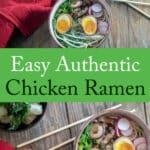 Chicken Ramen recipe Pinterest image with text overlay.