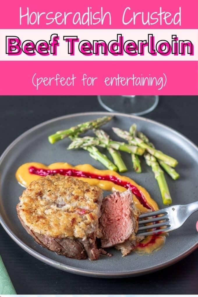 Horseradish crusted beef tenderloin Pinterest Pin with text overlay