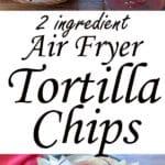 Air fryer tortilla chips Pinterest image