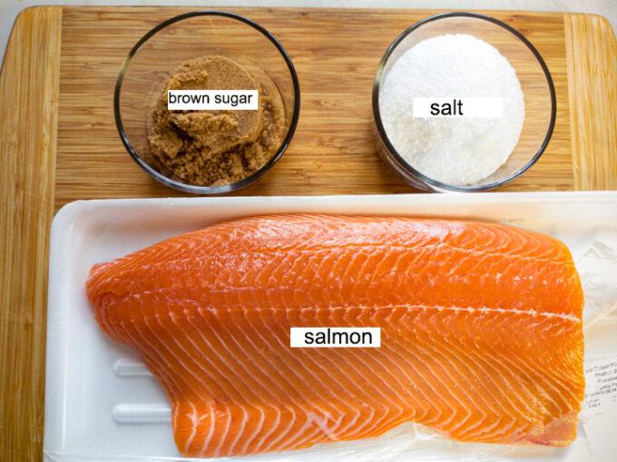 Ingredients needed; salmon, brown sugar, salt.