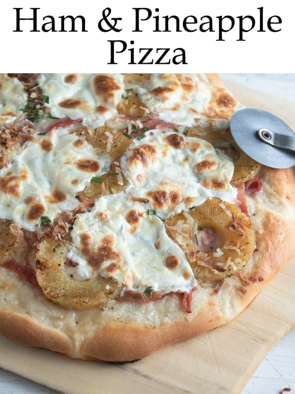 ham and pineapple pizza piterest pin with text overlay