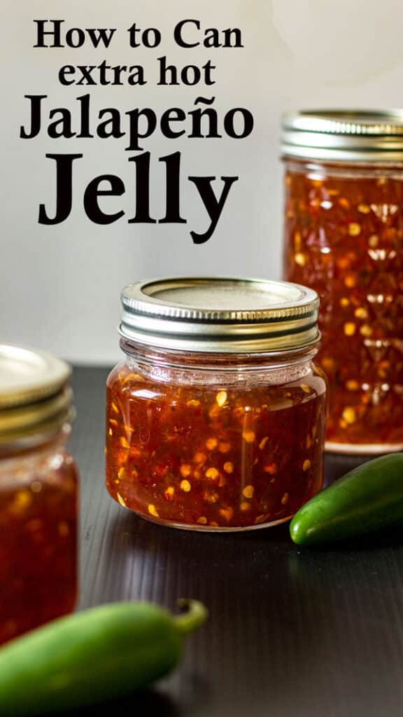 Canning Jalapeno jelly Pinterest images with text overlay.