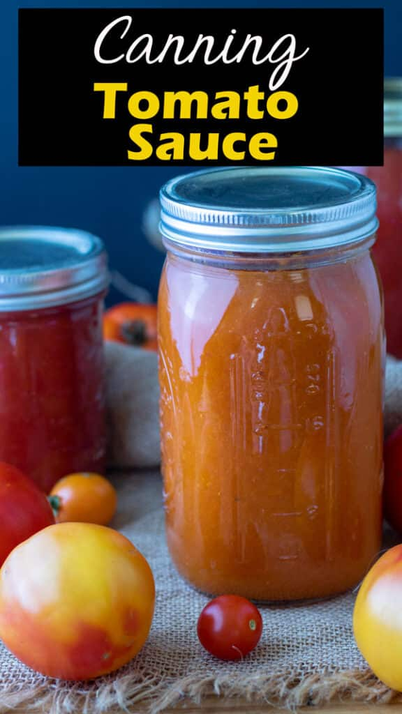 Canning tomato sauce Pinterest image with text overlay