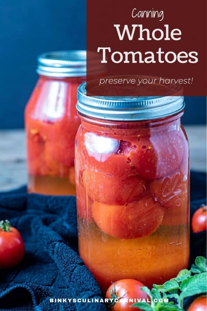 Canning Whole Tomatoes Pinterest Pin with text overlay