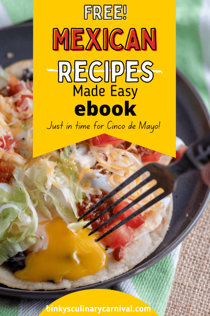 Mexican Recipes Made Easy Pinterest image with text overlay.