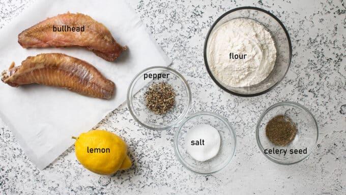 Ingredients for brown bullhead. Details in recipe below.