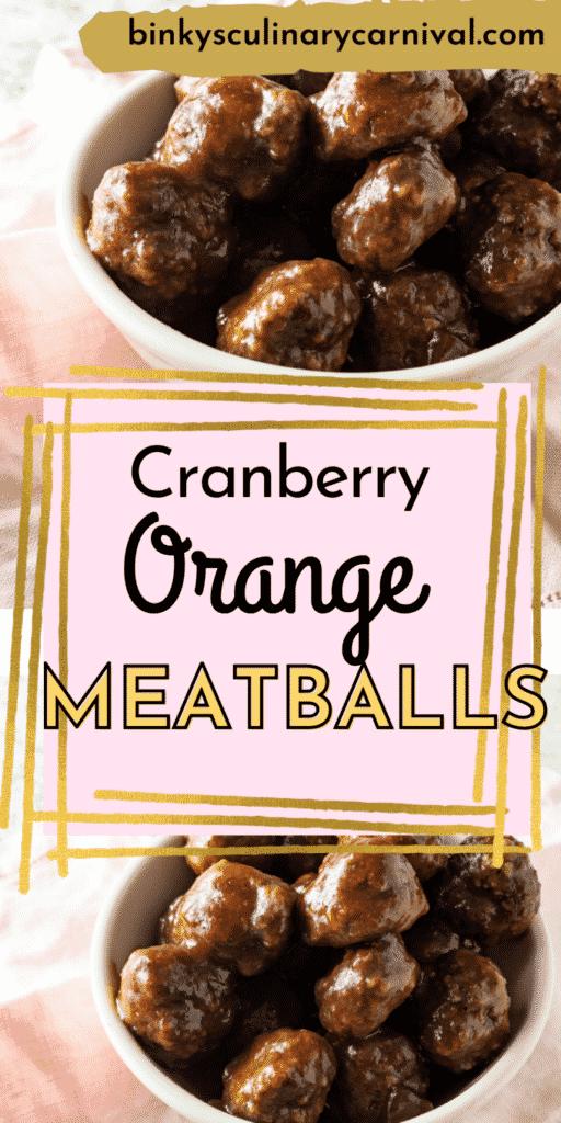Cranberry orange meatballs Pinterest image with text overlay.