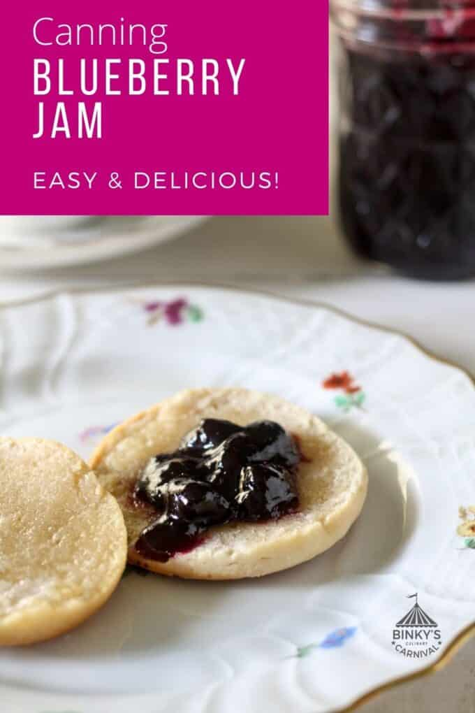 Canning Blueberry Jam Pinterest Pin with text overlay