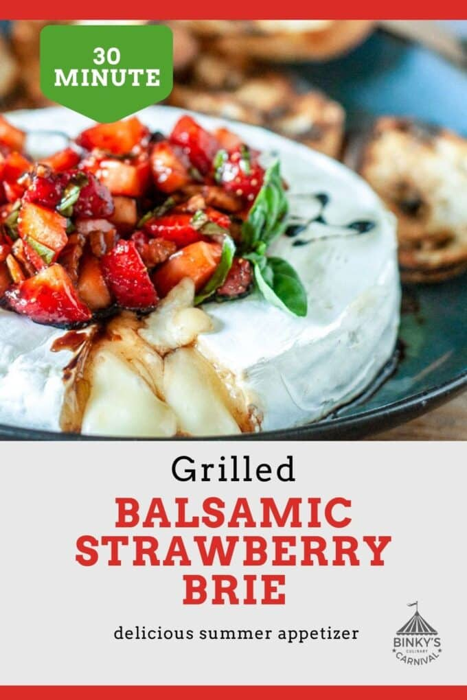 Grilled Brie with Balsamic strawberries Pinterest Pin with text overlay