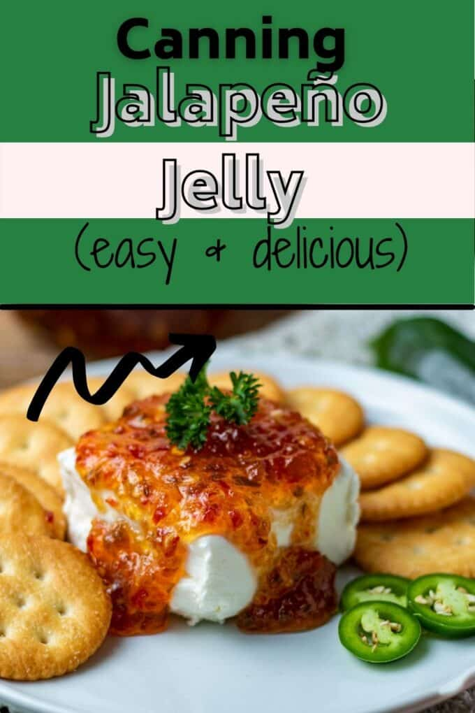Canning Jalapeno Jelly Pinterest Pin with text overlay