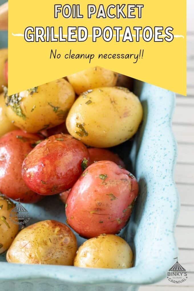 Foil Packet Grilled Potatoes Pinterest Pin with text overlay
