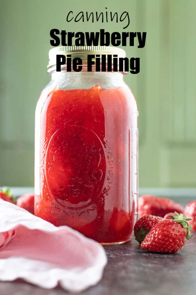 Strawberry pie filling Pinterest Pin with text overlay